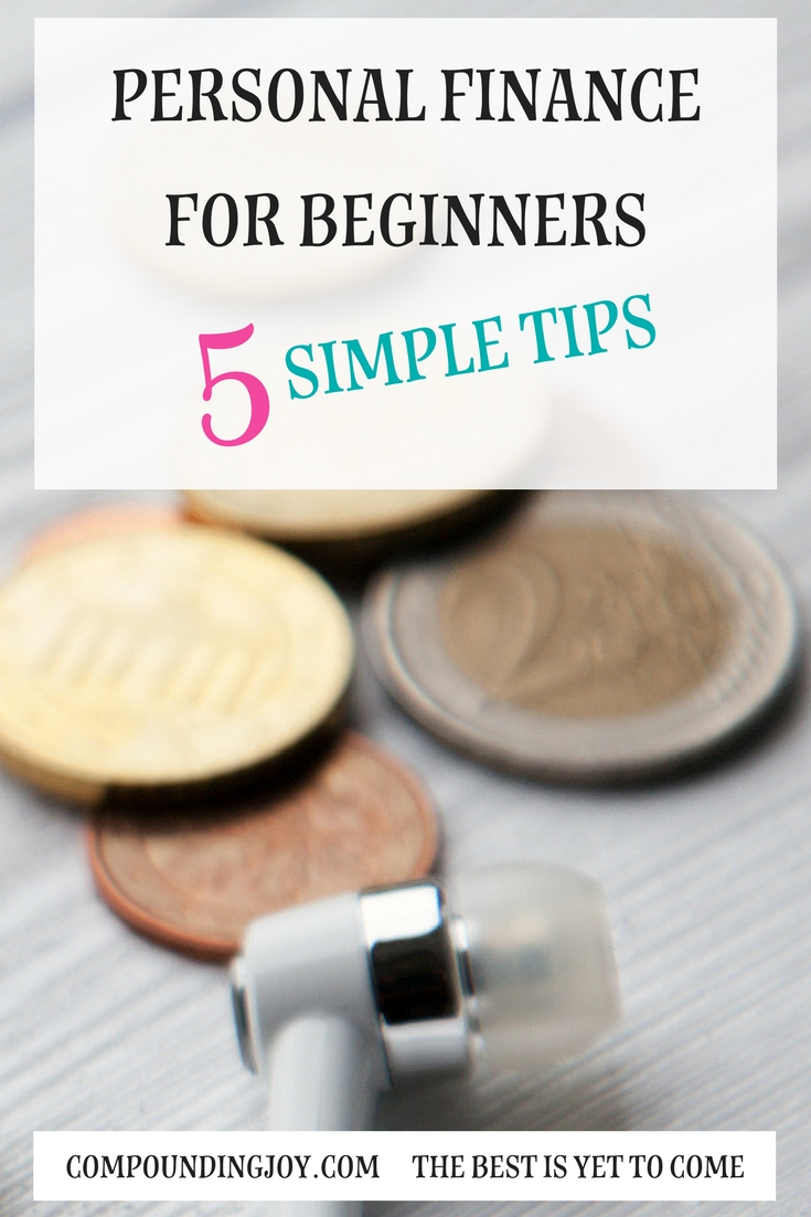 personal finance | compoundingjoy | 5 simple tips for beginners to learn to invest and save money
