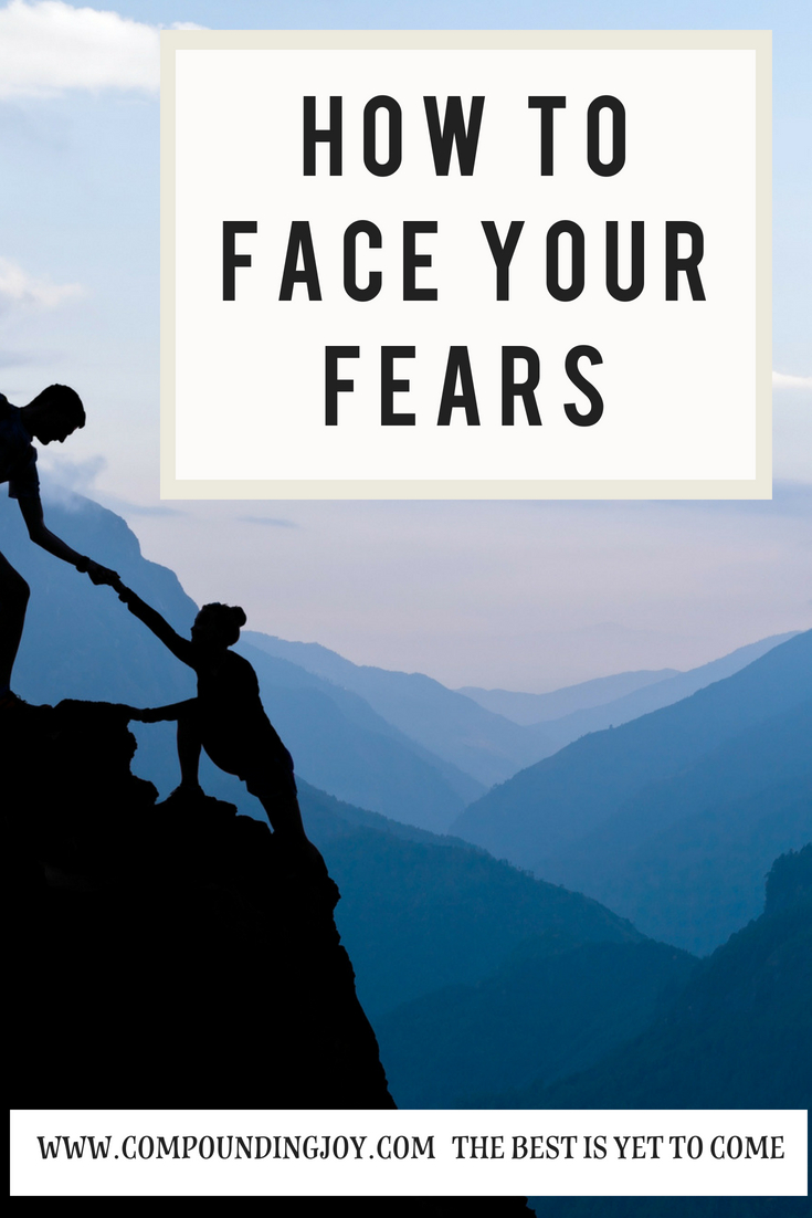 from fear to courage | be afraid and do it anyway | compoundingjoy